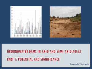 Part 1: Groundwater Dams – Potential and Significance