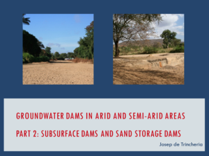 Part 2: Subsurface Dams and Sand Storage Dams