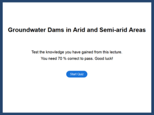 Quiz Groundwater Dams in Arid and semi-arid Areas