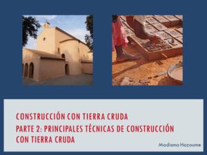 Principales Técnicas de Construcción con Tierra Cruda Clase Parte 2
