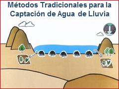 Metodos tradicionales captación de agua de lluvia